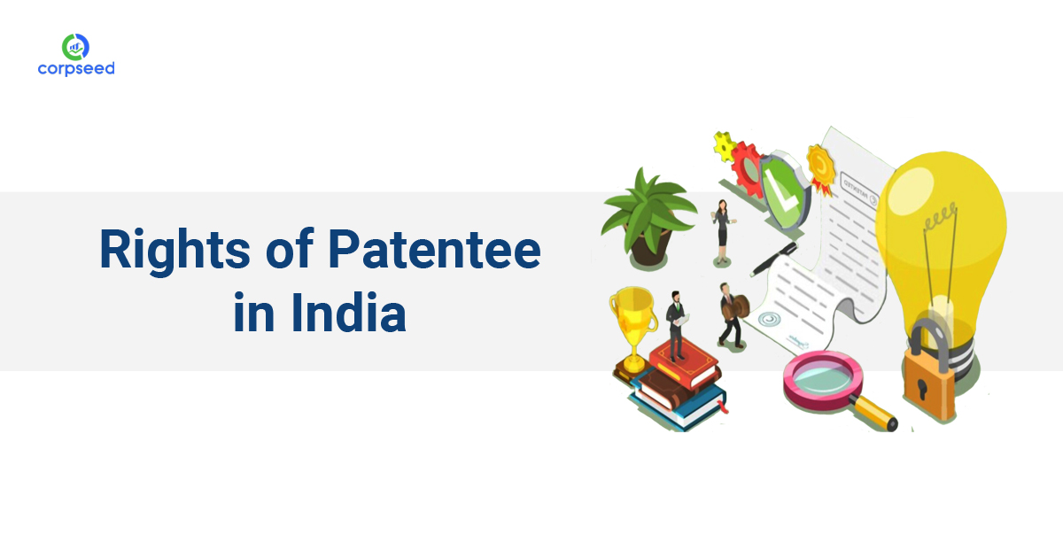 rights-of-patentee-in-india-corpseed.jpg